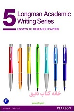 Longman Academic Writing 5: Essays to Research Paper